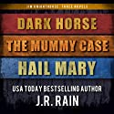 Jim Knighthorse Anthology: Dark Horse, The Mummy Case, Hail Mary (       UNABRIDGED) by J.R. Rain Narrated by Jason Starr