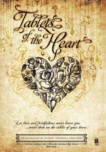 Tablets of the Heart: An Anthology of Student Writings and Creations