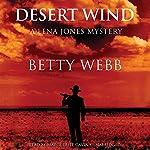 Desert Wind: A Lena Jones Mystery, Book 9 | Betty Webb