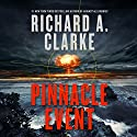 Pinnacle Event: A Novel Audiobook by Richard A. Clarke Narrated by John Pruden