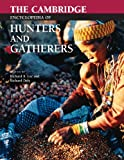img - for The Cambridge Encyclopedia of Hunters and Gatherers book / textbook / text book