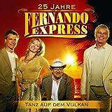 Tanz Auf Dem Vulkan Fernando Express