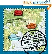 Couch Surfing: Eine abenteuerliche Reise um die Welt