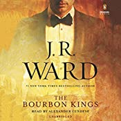 The Bourbon Kings | J. R. Ward