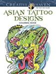 Creative Haven Asian Tattoo Designs C...