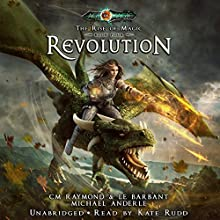Revolution: A The Rise of Magic, Book 4 Audiobook by C. M. Raymond, L. E. Barbant, Michael Anderle Narrated by Kate Rudd