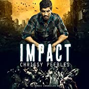 Impact: Apocalypse Infection Unleashed, Book 8 | Chrissy Peebles