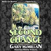 Second Chance: The Tye Watkins Series, Book 7 | Gary McMillan