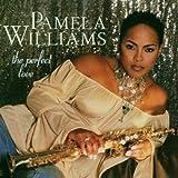 Perfect Love ~ Pamela Williams