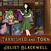 Tarnished and Torn: Witchcraft Mysteries, Book 5 | [Juliet Blackwell]