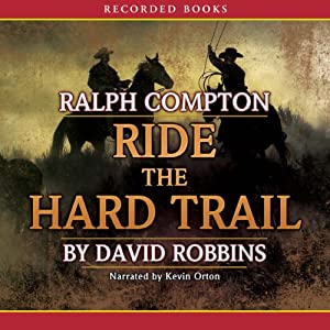 Ride the Hard Trail | [Ralph Compton]