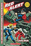 The Amazing Adventures of Nate Banks #3: Red Alert