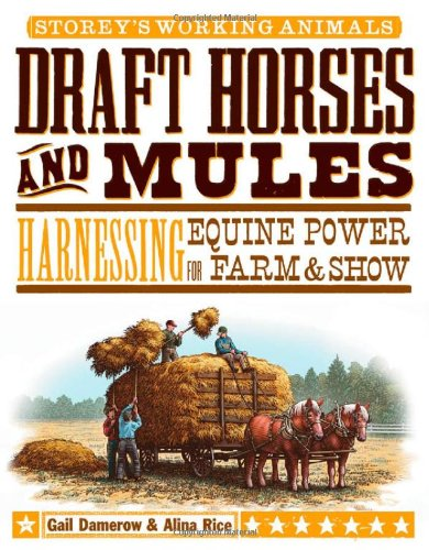 Draft Horses and Mules paperback book - Harnessing Equine Power for Farm and Show