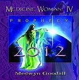 Medwyn Goodall Medicine Woman IV