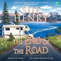The End of the Road: A Maxie and Stretch Mystery (       UNABRIDGED) by Sue Henry Narrated by Lee Adams