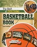The Best of Everything Basketball Book (Sports Illustrated Kids: the All-Time Best of Sports)