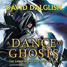 A Dance of Ghosts (       UNABRIDGED) by David Dalglish Narrated by Elijah Alexander