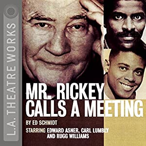 Mr. Rickey Calls a Meeting | [Ed Schmidt]