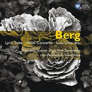 Berg : Suite lyrique - Concerto pour violon - Suite Lulu...