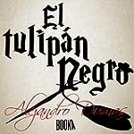 El Tulip�n Negro [The Black Tulip]