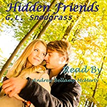 Hidden Friends: Best Friends Book 7 (       UNABRIDGED) by G. L. Snodgrass Narrated by Andrew Bellamy