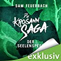 Der Seelenspeer (Die Krosann-Saga - Königsweg 2) Audiobook by Sam Feuerbach Narrated by Robert Frank