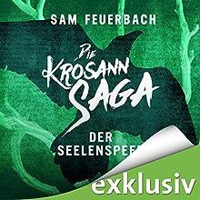 Der Seelenspeer (Die Krosann-Saga - Königsweg 2) Hörbuch von Sam Feuerbach Gesprochen von: Robert Frank