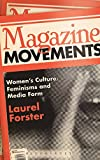 img - for Magazine Movements: Women's Culture, Feminisms and Media Form book / textbook / text book