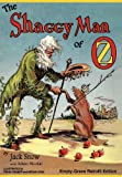 img - for The Shaggy Man of Oz: Empty-Grave Retrofit Edition book / textbook / text book