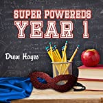 Super Powereds: Year 1: Super Powereds, Book 1 | Drew Hayes