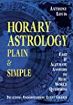 Horary Astrology: Plain & Simple: Fas...