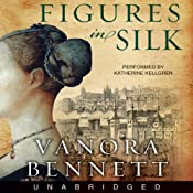 Figures in Silk | [Vanora Bennett]