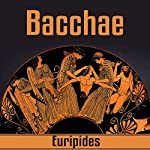 Bacchae |  Euripides