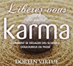 Lib�rez-vous de votre karma - Livre a...