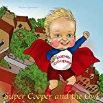 Super Cooper and the Owl | Andrew Gardener