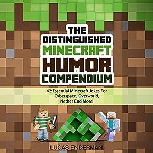 The Distinguished Minecraft Humor Compendium Audiobook