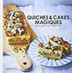 QUICHES ET CAKES MAGIQUES