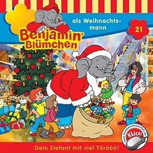Benjamin als Weihnachtsmann (Benjamin Blümchen 21) Hörspiel