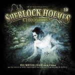 Die weiße Frau (Sherlock Holmes Chronicles 10)   K. P. Walter