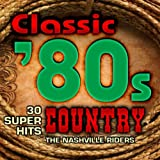 Classic 80s Country - 30 Super Hits