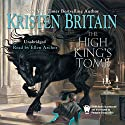 The High King's Tomb: Book Three of Green Rider Hörbuch von Kristen Britain Gesprochen von: Ellen Archer