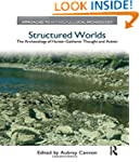 Structured Worlds: The Archaeology of...