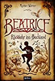 'Beatrice - Rückkehr ins Buchland' von 'Markus Walther'