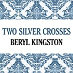 Two Silver Crosses | Beryl Kingston