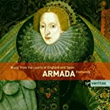Armada: Music From the Courts of England & Spain