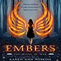 Embers Audiobook by Karen Ann Hopkins Narrated by Michelle Ferguson, Aaron Abano