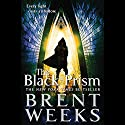 The Black Prism Audiobook by Brent Weeks Narrated by Simon Vance