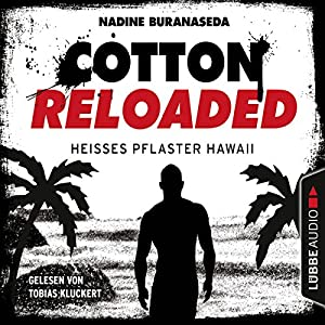 Heißes Pflaster Hawaii (Cotton Reloaded 41) Hörbuch