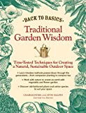 Back to Basics: Traditional Garden Wisdom: Time-Tested Tips and Techniques for Creating a Natural, Sustainable Outdoor Space (Back to Basics (Reader's Digest))