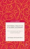 Professor Ian Budge National Policy in a Global Economy: How Government can Improve Living Standards and Balance the Books